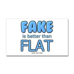 Fake is Better Than Flat Rectangle Decal