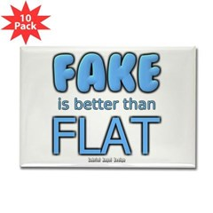 Fake is Better Than Flat Rectangle Magnet (10 pack)