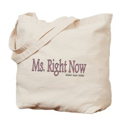Ms. Right Now Canvas Tote Bag