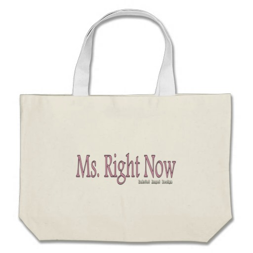 Ms. Right Now Jumbo Tote