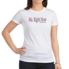 Ms. Right Now Junior Jersey T-Shirt