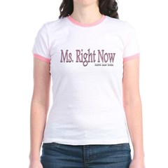 Ms. Right Now Junior Ringer T-Shirt