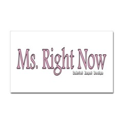 Ms. Right Now Rectangle Decal