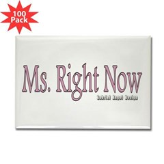 Ms. Right Now Rectangle Magnet (100 pack)