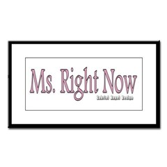 Ms. Right Now Small Framed Print