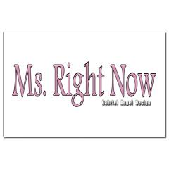 Ms. Right Now Small Posters