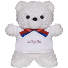 Ms. Right Now Teddy Bear