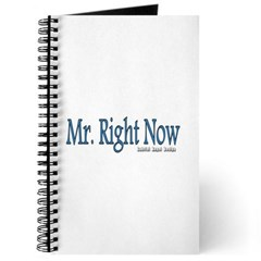 Mr. Right Now Journal