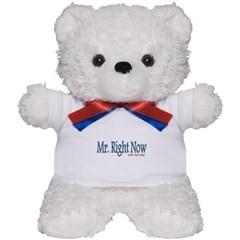 Mr. Right Now Teddy Bear