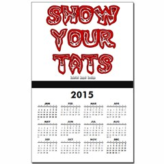Show Your Tats Calendar Print