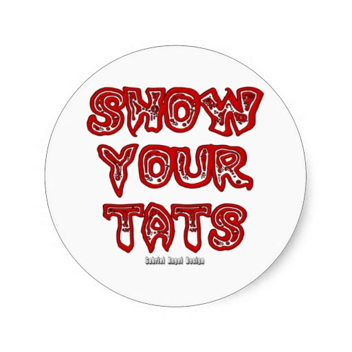 Show Your Tats Classic Round Sticker