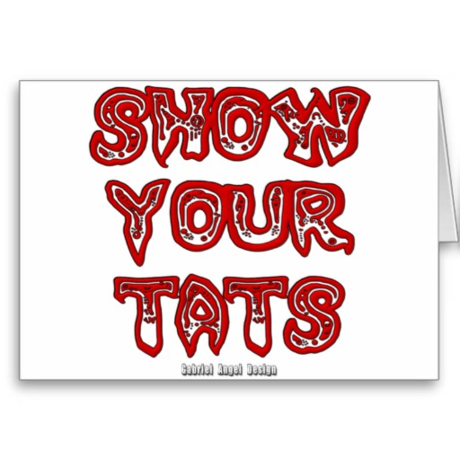 Show Your Tats Greeting Card