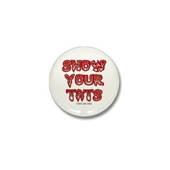 Show Your Tats Mini Button