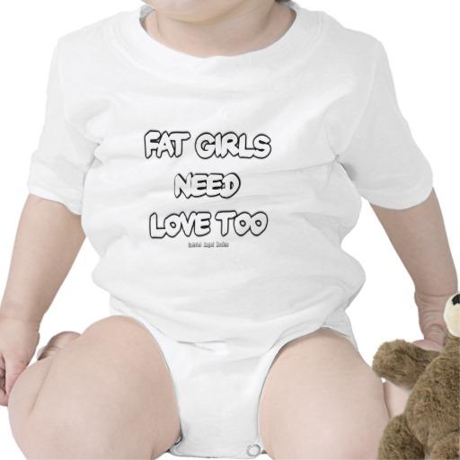 Fat Girls Need Love Too Infant Creeper