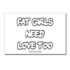 Fat Girls Need Love Too Postcards (Package of 8)