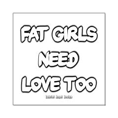 Fat Girls Need Love Too Posters