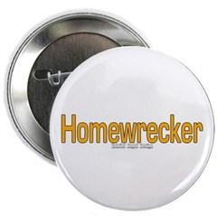 """Homewrecker 2.25"""" Button"""