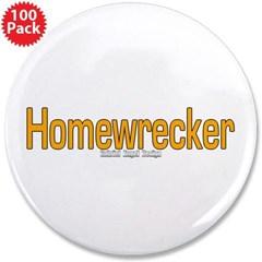 "Homewrecker 3.5"" Button (100 pack)"