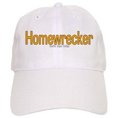 Homewrecker Baseball Cap