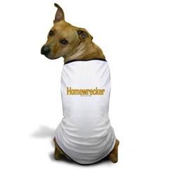 Homewrecker Dog T-Shirt