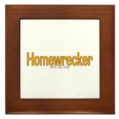 Homewrecker Framed Tile