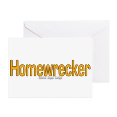 Homewrecker Greeting Card