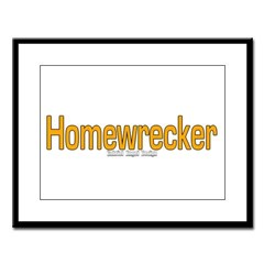 Homewrecker Large Framed Print