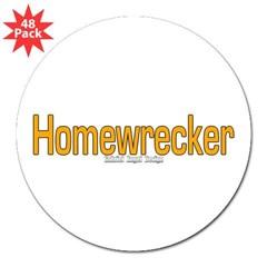 Homewrecker Round Sticker