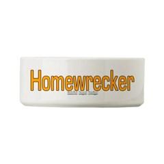 Homewrecker Small Pet Bowl