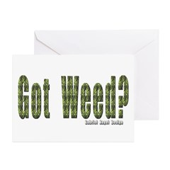 Got Weed? Greeting Card
