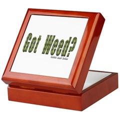 Got Weed? Keepsake Box