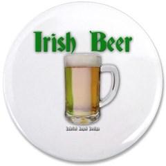 "Irish Beer 3.5"" Button"