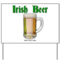 Irish Beer Yard Sign