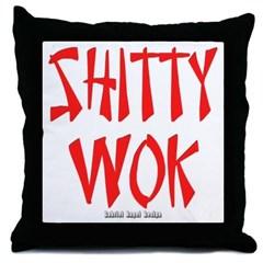 Shitty Wok Throw Pillow