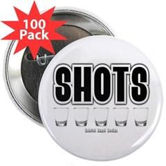 "Shots 2.25"" Button (100 pack)"