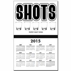 Shots Calendar Print