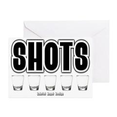 Shots Greeting Card