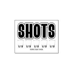 Shots Large Posters