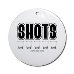 Shots Ornament (Round)