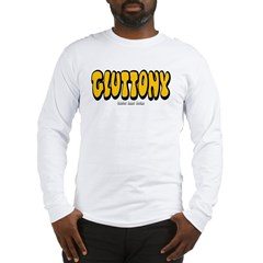 Gluttony (Thick) Long Sleeve T-Shirt