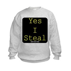 Yes I Steal Kids Crewneck Sweatshirt by Hanes