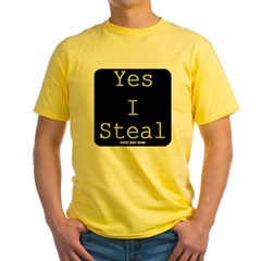 Yes I Steal Yellow T-Shirt