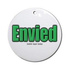 Envied Ornament (Round)