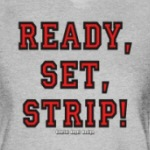 Ready, Set, Strip!