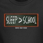 Sleep is Greater than School